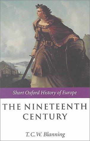 9780198731368: The Nineteenth Century: Europe 1789-1914 (Short Oxford History of Europe)