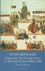 9780198731481: Kingdoms and Communities in Western Europe, 900-1300