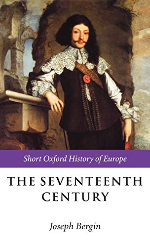9780198731689: The Seventeenth Century: Europe 1598-1715 (Short Oxford History of Europe)