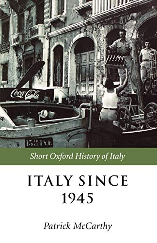 9780198731696: Italy Since 1945