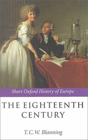 9780198731818: The Eighteenth Century: Europe 1688-1815 (Short Oxford History of Europe)