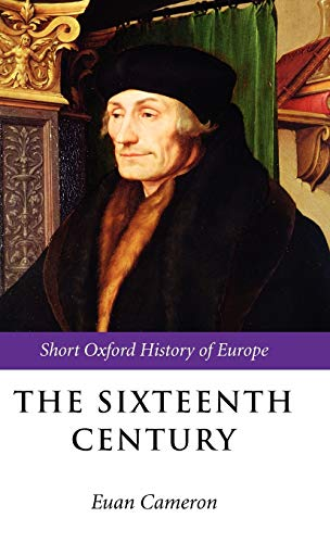 9780198731887: The Sixteenth Century (Short Oxford History of Europe)