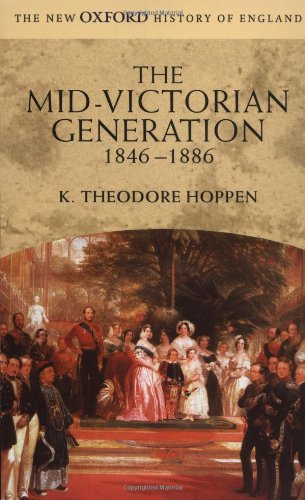 9780198731993: The Mid-Victorian Generation: 1846-1886 (New Oxford History of England)
