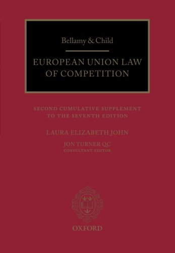 9780198732310: Bellamy & Child: European Union Law of Competition Second Cumulative Supplement to the Seventh Edition