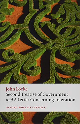 9780198732440: Second Treatise of Government and A Letter Concerning Toleration (Oxford World's Classics)