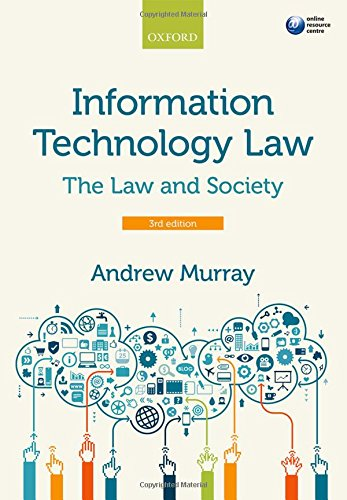 9780198732464: Information Technology Law: The Law and Society (Law & Society)
