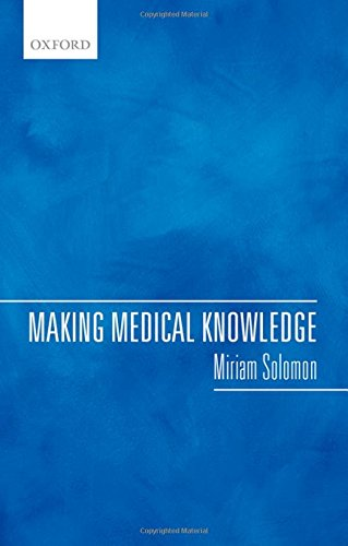 9780198732617: Making Medical Knowledge