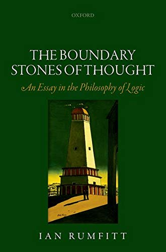 9780198733638: The Boundary Stones of Thought: An Essay in the Philosophy of Logic