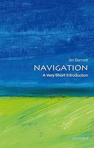 9780198733713: Navigation: A Very Short Introduction (Very Short Introductions)