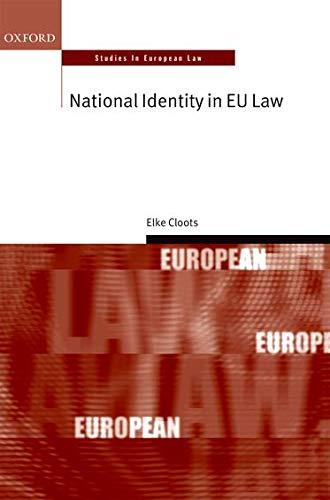 9780198733768: National Identity in EU Law (Oxford Studies in European Law)
