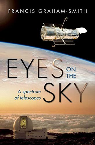 9780198734277: Eyes on the Sky: A Spectrum of Telescopes