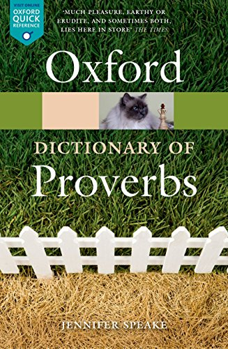 9780198734901: The Oxford Dictionary of Proverbs (Oxford Quick Reference)