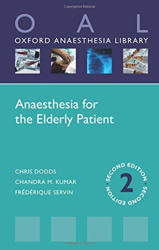 9780198735571: Anaesthesia for the Elderly Patient (Oxford Anaesthesia Library)