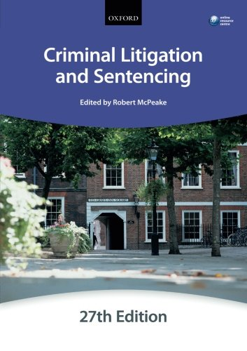Criminal Litigation and Sentencing (Blackstone Bar Manual) (Bar Manuals)