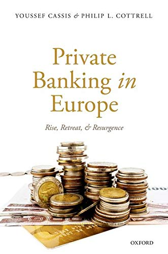 9780198735755: Private Banking in Europe: Rise, Retreat, and Resurgence