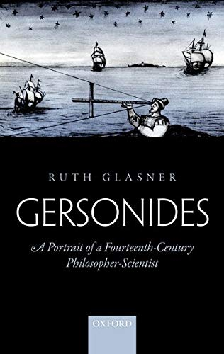 9780198735861: Gersonides: A Portrait of a Fourteenth-Century Philosopher-Scientist