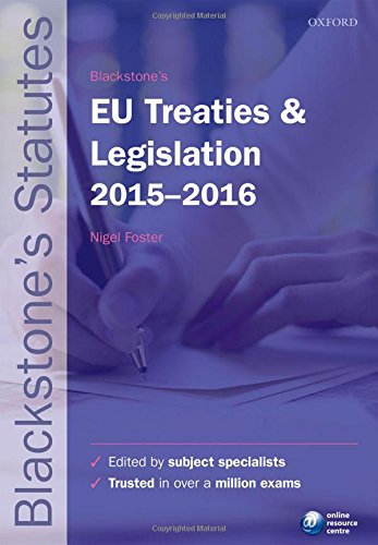 9780198735946: Blackstone's EU Treaties & Legislation 2015-2016