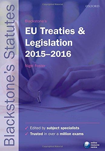 9780198735946: Blackstone's EU Treaties & Legislation 2015-2016 (Blackstone's Statute Series)