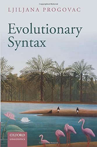 9780198736554: Evolutionary Syntax (Oxford Studies in the Evolution of Language)