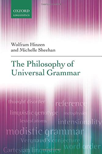 9780198736684: The Philosophy of Universal Grammar