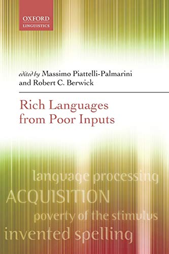 9780198736714: Rich Languages From Poor Inputs