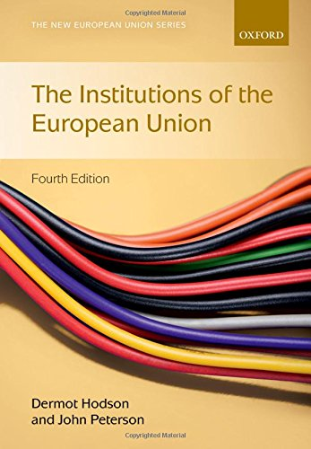9780198737414: Institutions of the European Union
