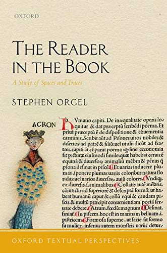 9780198737568: The Reader in the Book: A Study of Spaces and Traces (Oxford Textual Perspectives)