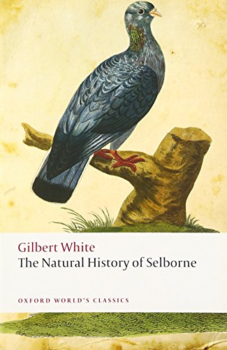 9780198737759: The Natural History of Selborne (Oxford World's Classics)