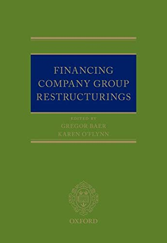 9780198738466: Financing Company Group Restructurings