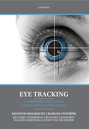 9780198738596: Eye Tracking: A comprehensive guide to methods and measures