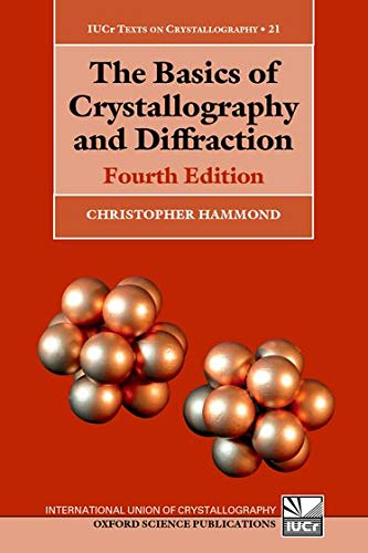 9780198738671: The Basics of Crystallography and Diffraction: Fourth Edition