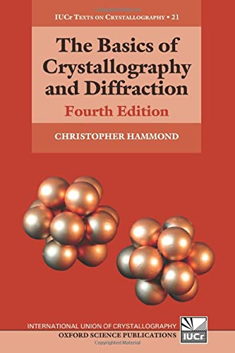 9780198738688: The Basics of Crystallography and Diffraction: Fourth Edition (International Union of Crystallography Texts on Crystallography)