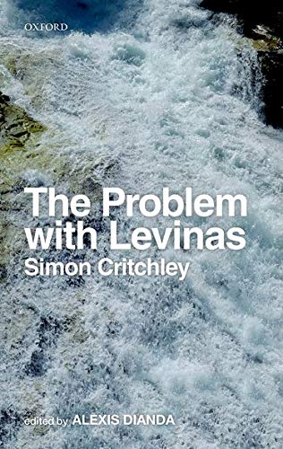 9780198738763: The Problem with Levinas