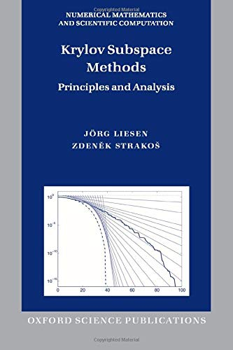 9780198739043: Krylov Subspace Methods: Principles and Analysis