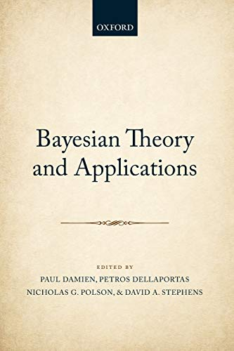 9780198739074: Bayesian Theory and Applications
