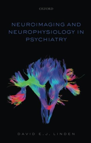 9780198739609: Neuroimaging and Neurophysiology in Psychiatry