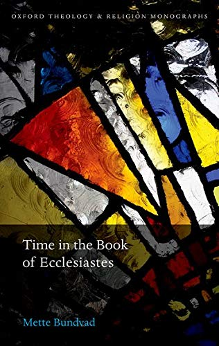 Time in the Book of Ecclesiastes.: BUNDVAD, M.,