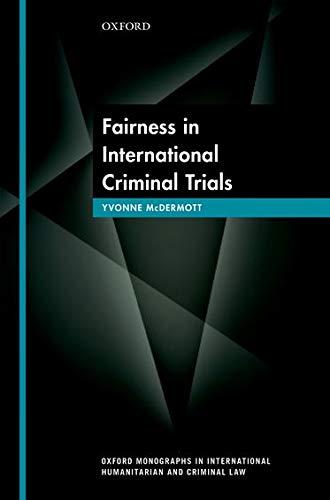 9780198739814: Fairness in International Criminal Trials (Oxford Monographs in International Humanitarian & Criminal Law)
