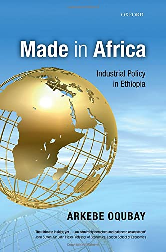 9780198739890: Made in Africa: Industrial Policy in Ethiopia