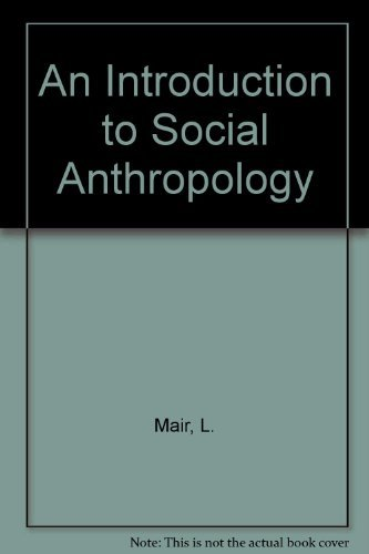 An Introduction to Social Anthropology: Mair, Lucy Philip
