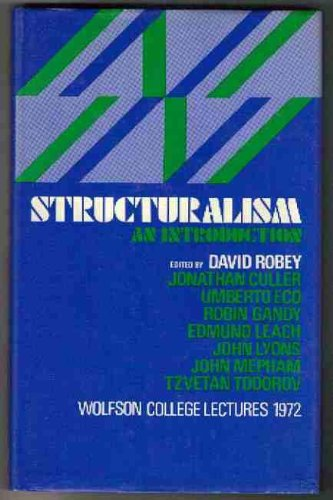 Structuralism: The Wolfson College Lectures, 1972