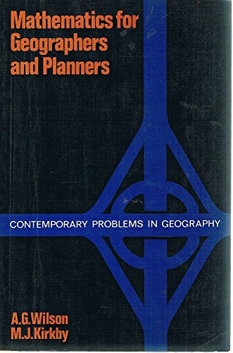 Mathematics for Geographers and Planners (Contemporary problems in geography)