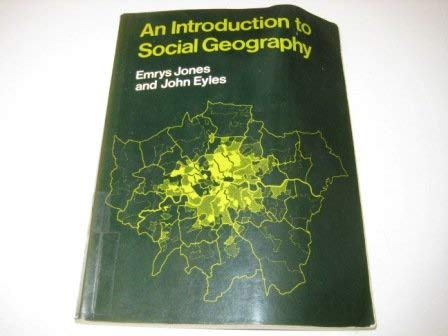 An Introduction to Social Geography: Jones, Emrys