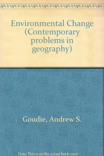 9780198741329: Environmental Change (Contemporary Problems in Geography)