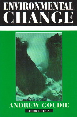 9780198741671: Environmental Change (Contemporary Problems in Geography)