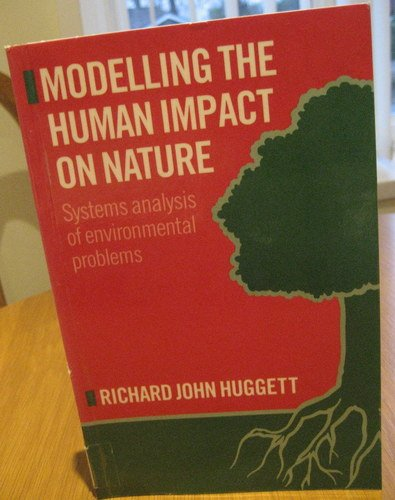9780198741718: Modelling the Human Impact on Nature: Systems Analysis of Environmental Problems