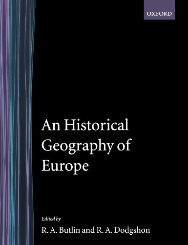 9780198741787: An Historical Geography of Europe