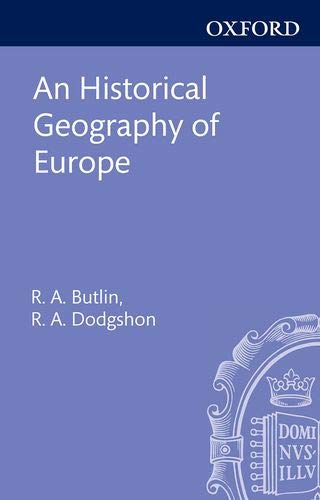 9780198741794: An Historical Geography of Europe