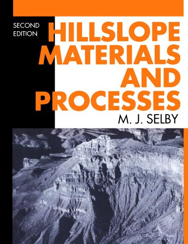 Hillslope Materials and Processes: M. J. Selby;