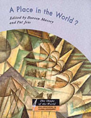 9780198741916: A Place in the World?: Places, Cultures, and Globalization (The Shape of the World: Explorations in Human Geography)